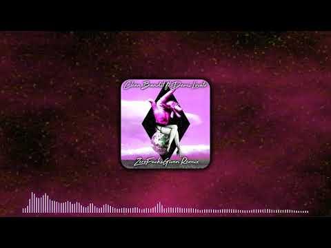 Clean Bandit Solo Feat Demi Lovato Zerofucksgiven Remix