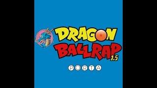 DRAGON BALL RAP 1.5 | PORTA | VIDEO OFICIAL