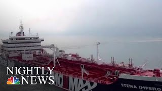 British-Operated Oil Tanker Seized By Iranian Forces | NBC Nightly News