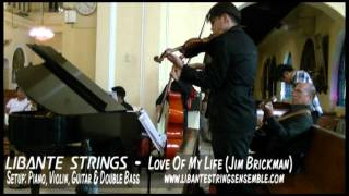 Love Of My Life (Jim Brickman) cover by Libante Strings