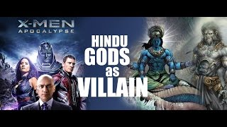 X Men Apocalypse : Hindu Gods as Villain Controversy