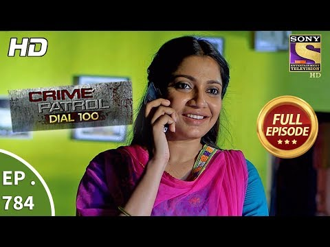 Xxx Mp4 Crime Patrol Dial 100 Ep 784 Full Episode 24th May 2018 3gp Sex