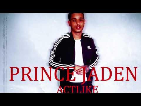 Xxx Mp4 Prince Jaden ACTLIKE X PROD By Hxxx 3gp Sex