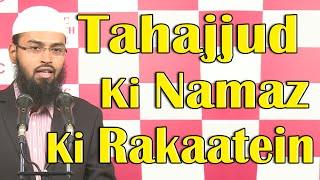 Tahajjud Ki Namaz Ki Kitni Rakaat Hai By Adv. Faiz Syed