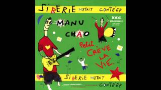 Manu Chao - Fou de Toi