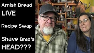 Amish Bread Live and Shave Brads HEAD