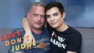 He's Not My Dad, He's My Boyfriend | LOVE DON'T JUDGE