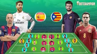 Best Spain XI vs Catalonia XI - If The Part - Who Would Win ?