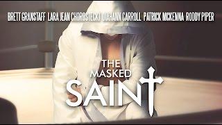 The Masked Saint - Trailer