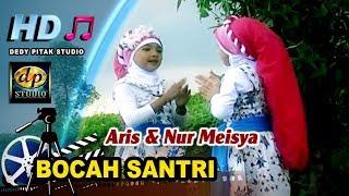 Religi Islami Ngapak ~ BOCAH SANTRI # Aris & Nur Meisya