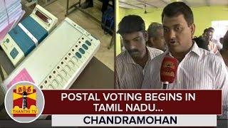 Postal Voting begins in Tamil Nadu : Chandramohan, District Election Officer - Thanthi TV