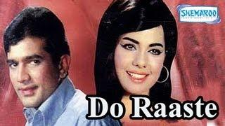 Do Raaste - Part 1 Of 15 - Rajesh Khanna - Mumtaz - Superhit Bollywood Movies