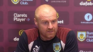 Sean Dyche Full Pre-Match Press Conference - Chelsea v Burnley