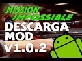 Mission Impossible Rogue Nation V1.0.2 Mod - Descarga Apk