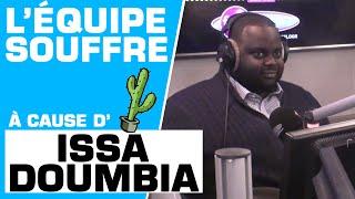 Issa Doumbia fait souffrir l'équipe - Marion et Anne-So