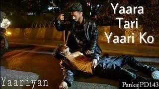 Yaara Tari Yaari Ko /Yaariyan/ Most Emotional Heart touching video /A true friendship/2018/Pankaj PD