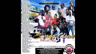 DJ DOTCOM SWAGG & CLEAN DANCEHALL MIX VOL 47 NOVEMBER   2016