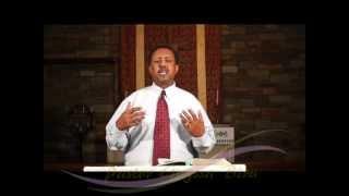 God's family by P. Gugssa Biru, Amharic Preaching