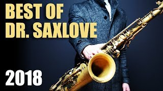 """Dr. SaxLove's """"Best of 2018"""" • Smooth Jazz Saxophone Instrumental Music for Relaxation & Studying"""