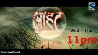 Aahat is Back (Aahat Season 6 Trailer for Amavasya Night)