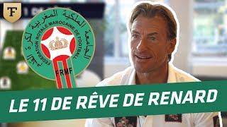 Hervé Renard (sélectionneur du Maroc) : Mon onze de rêve