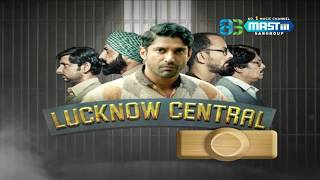Lucknow Central Review | Mastiiitv