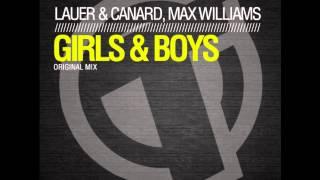 Lauer & Canard, Max Williams-Girls & Boys (Original Mix) TR056