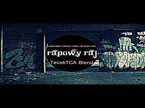 Quebonafide x Człowień x KęKę x Żyt Toster x 2sty - 'Rapowy Raj' (Tecek Blend)