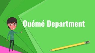 What is Ouémé Department?, Explain Ouémé Department, Define Ouémé Department