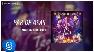 Marcos & Belutti - Par de Asas (Acústico Tão Feliz) [Áudio Oficial]