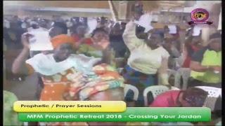 MFM Prophetic Retreat 2018