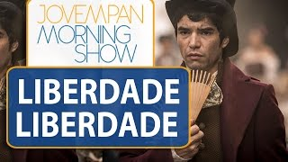 "Se liga: vai ter beijo gay em ""Liberdade, Liberdade"" | Morning Show"