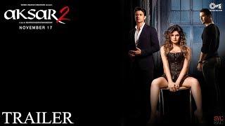 Aksar 2   Official Trailer 2   Siddhi Vinayak Creations   November 17