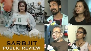 Sarbjit Movie PUBLIC REVIEW | 4 Stars