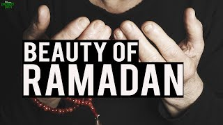 The Beauty Of Ramadan
