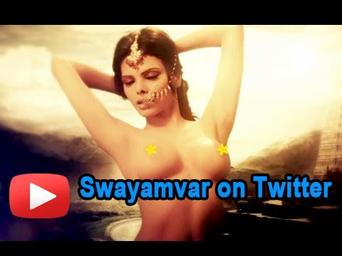 Kamasutra Actress Sherlyn Chopra's Swayamvar On Twitter !