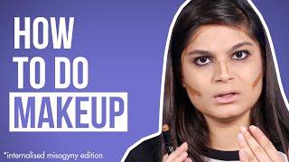 How To Do Makeup Ft. Srishti   BuzzFeed India