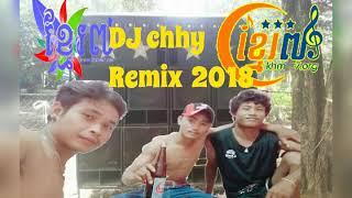DJ chhy Remix 2019