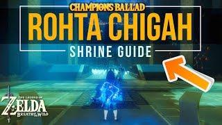 Rohta Chigah Shrine - Zelda Breath of the Wild Champions Ballad