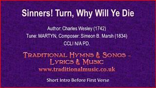 Sinners! Turn, Why Will Ye Die(Wesley) - Old Hymn Lyrics & Music