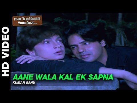 Xxx Mp4 Aane Wala Kal Phir Teri Kahani Yaad Aayee Kumar Sanu Rahul Roy Amp Pooja Bhatt 3gp Sex