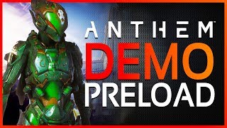 ANTHEM DEMO | All Details - Preload Date, FREE Microtransactions, How to Play & Available Content!