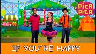 Pica-Pica - If you´re happy (Videoclip Oficial)