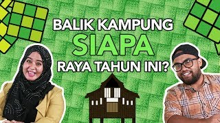 Balik Kampung Siapa Raya Tahun Ini?   presented by SENHENG