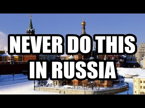 Xxx Mp4 13 THINGS YOU SHOULD NEVER DO IN RUSSIA 3gp Sex