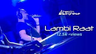 Lambi Raat | Sherrin Varghese | Official Music Video