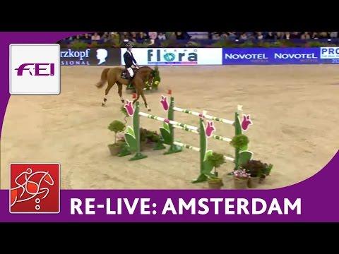 Re-Live - FEI Grand Prix Jumping - Amsterdam 2015