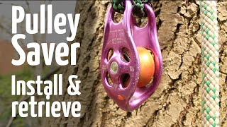 Install and safely retrieve pulley saver from the ground
