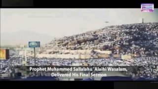 Last Sermon of our Beloved Prophet Muhammad PBUH