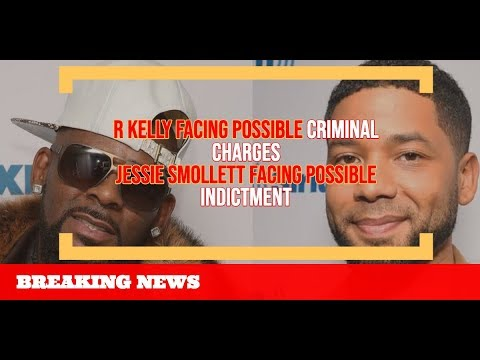 Xxx Mp4 R Kelly FACING Possible Criminal Charges And Jussie Smollett FACING Possible Indictment 3gp Sex
